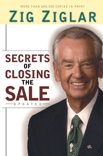 Zig Ziglar Secrets Of Closing The Sale Updated