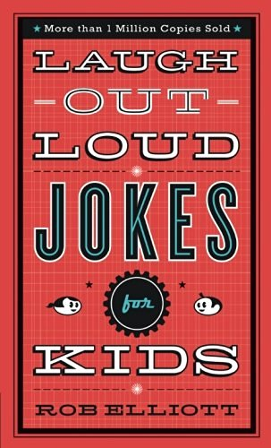Rob Elliott Laugh Out Loud Jokes For Kids