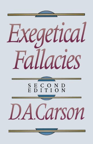 D. A. Carson Exegetical Fallacies 0002 Edition;