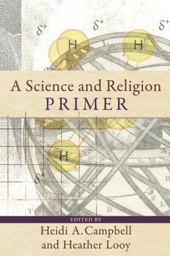 Heidi A. Campbell A Science And Religion Primer