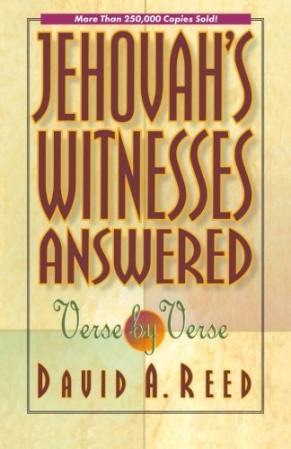 David A. Reed Jehovah's Witnesses Answered Verse By Verse