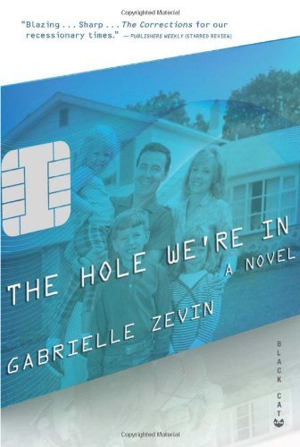 Gabrielle Zevin The Hole We're In