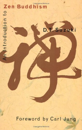 Daisetz Teitaro Suzuki An Introduction To Zen Buddhism