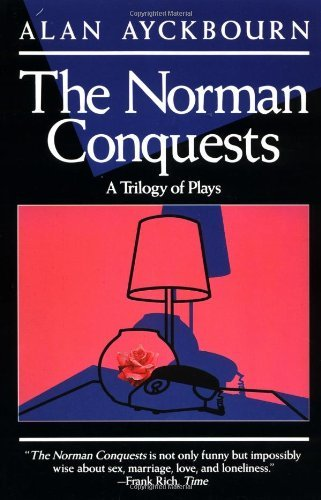 Alan Ayckbourn Norman Conquests Table Manners; Living Together; Round And Round I