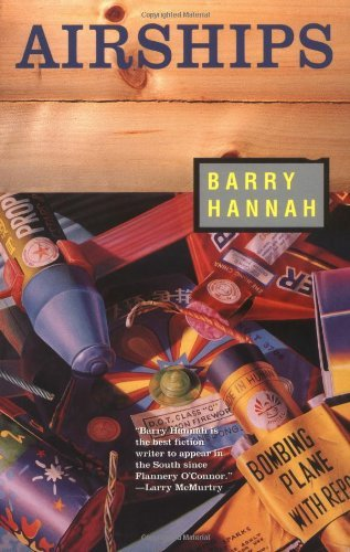 Barry Hannah Airships