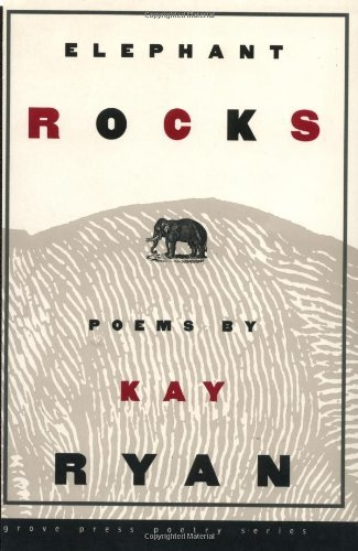 Kay Ryan Elephant Rocks