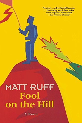 Matt Ruff Fool On The Hill