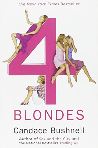 Candace Bushnell Four Blondes