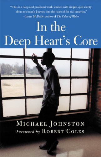 Michael Johnston In The Deep Heart's Core