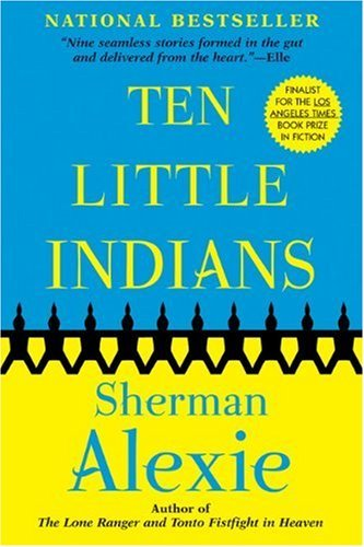 Sherman Alexie Ten Little Indians
