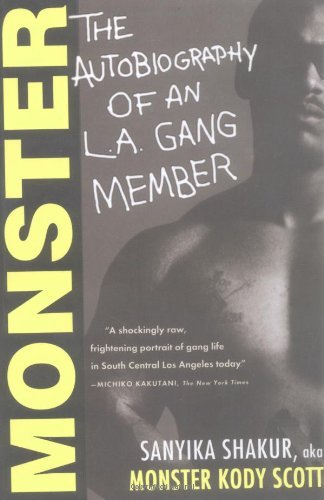 Sanyika Shakur Monster The Autobiography Of An L.A. Gang Member