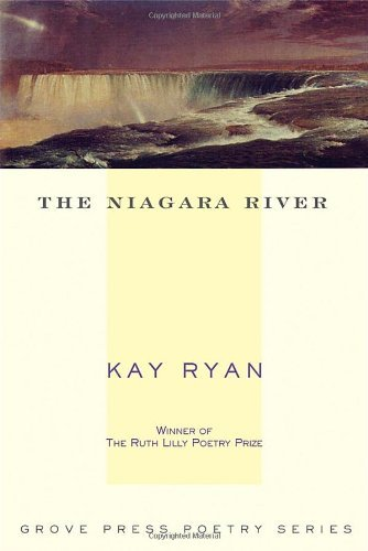 Kay Ryan The Niagara River