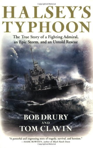 Bob Drury Halsey's Typhoon The True Story Of A Fighting Admiral An Epic Sto