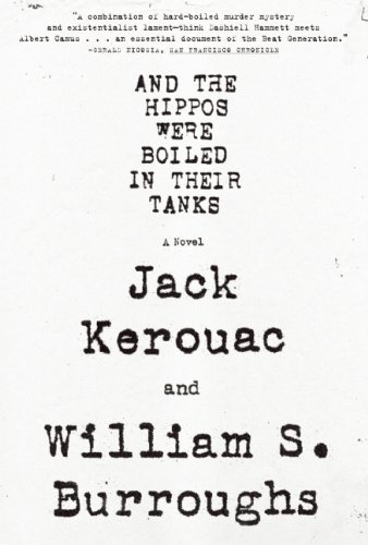 William S. Burroughs And The Hippos Were Boiled In Their Tanks