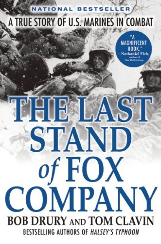 Bob Drury The Last Stand Of Fox Company A True Story Of U.S. Marines In Combat