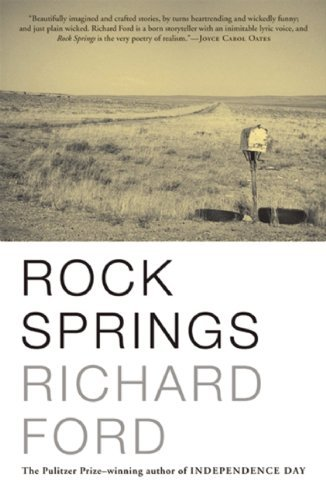 Richard Ford Rock Springs Stories