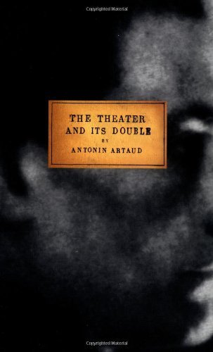 Antonin Artaud The Theater And Its Double