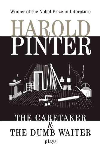 Harold Pinter The Caretaker And The Dumb Waiter Two Plays