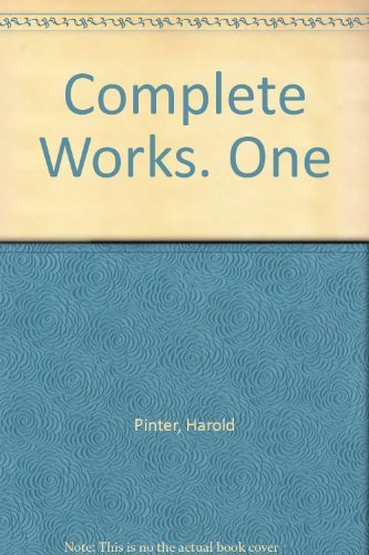 Harold Pinter Complete Works Volume I
