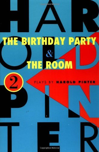 Harold Pinter The Birthday Party And The Room Two Plays