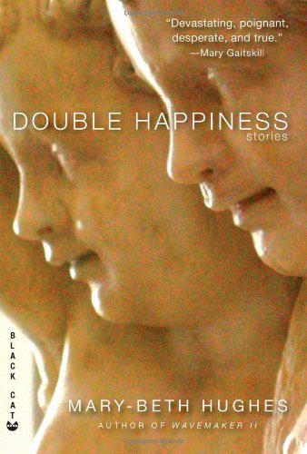 Mary Beth Hughes Double Happiness