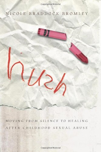 Nicole Braddock Bromley Hush Moving From Silence To Healing After Childhood Se