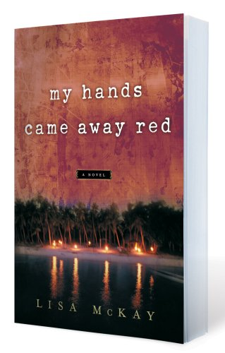Lisa Mckay My Hands Came Away Red