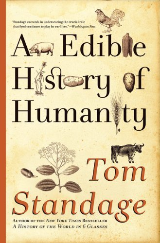 Tom Standage An Edible History Of Humanity