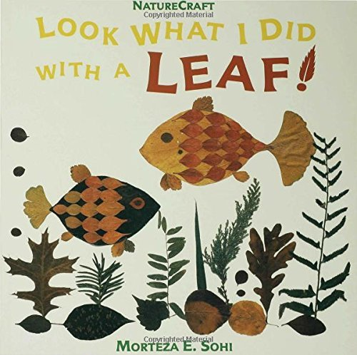 Morteza E. Sohi Look What I Did With A Leaf!