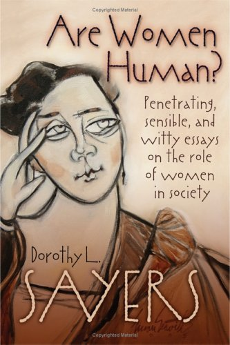 Dorothy L. Sayers Are Women Human?