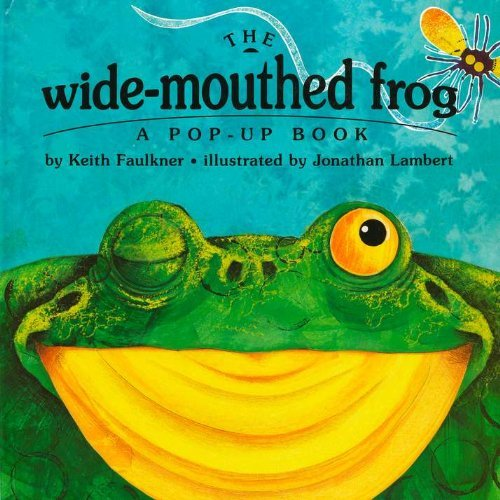 Keith Faulkner The Wide Mouthed Frog A Pop Up Book