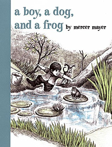 Mercer Mayer A Boy A Dog And A Frog