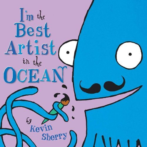 Kevin Sherry I'm The Best Artist In The Ocean!