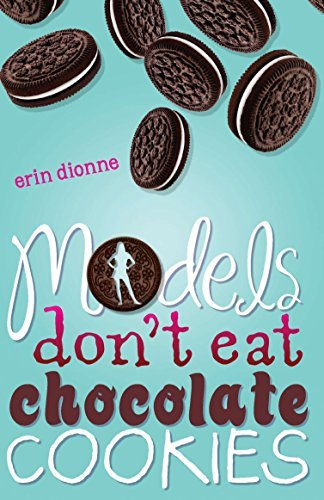 Erin Dionne Models Don't Eat Chocolate Cookies