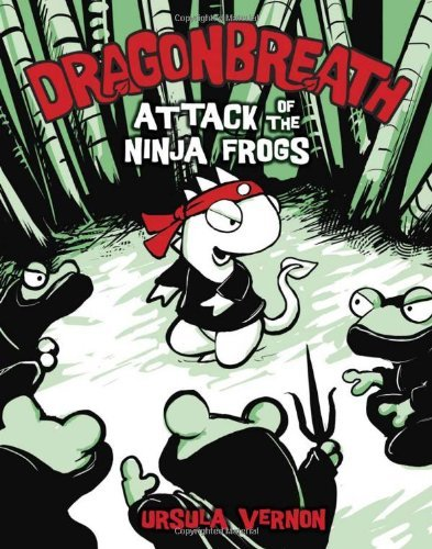 Ursula Vernon Dragonbreath #2 Attack Of The Ninja Frogs