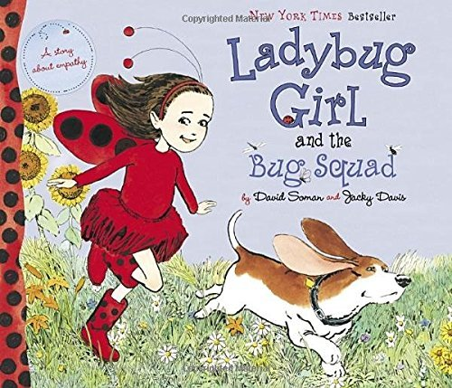 David Soman Ladybug Girl And The Bug Squad