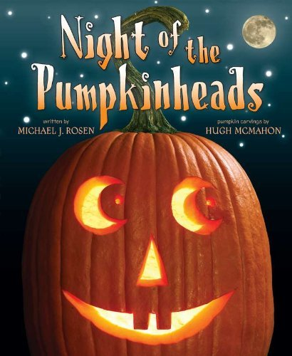 Michael J. Rosen Night Of The Pumpkinheads