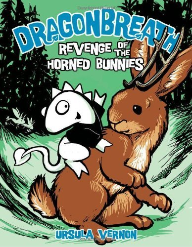 Ursula Vernon Dragonbreath #6 Revenge Of The Horned Bunnies