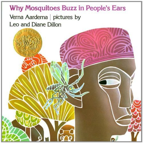 Verna Aardema Why Mosquitoes Buzz In People's Ears