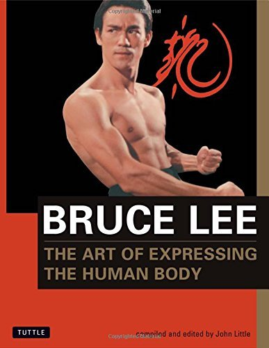 Bruce Lee Bruce Lee The Art Of Expressing The Human Body