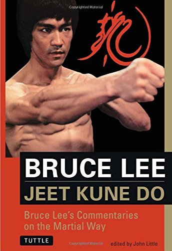 Bruce Lee Jeet Kune Do Bruce Lee's Commentaries On The Martial Way