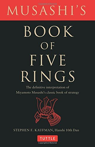 Miyamoto Musashi Musashi's Book Of Five Rings The Definitive Interpretation Of Miyamoto Musashi