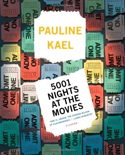 Pauline Kael 5001 Nights At The Movies Expanded For The '90s With 800 New Reviews Revised