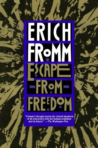 Erich Fromm Escape From Freedom