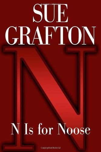 Sue Grafton N Is For Noose