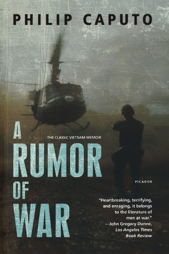 Philip Caputo A Rumor Of War