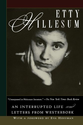 Etty Hillesum Etty Hillesum An Interrupted Life And Letters From Westerbork