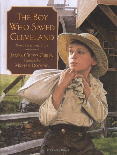 James Cross Giblin The Boy Who Saved Cleveland Collector's And