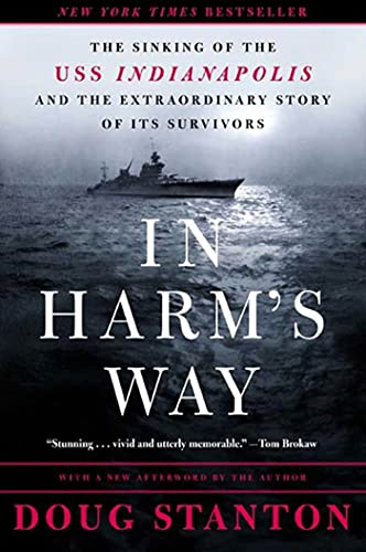 Doug Stanton In Harm's Way The Sinking Of The Uss Indianapolis And The Extra
