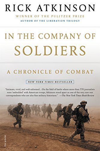 Rick Atkinson In The Company Of Soldiers A Chronicle Of Combat